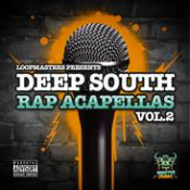 Deep South Rap Acapellas Vol. 2 Professional Sample Packs