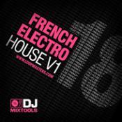 DJ Mixtools 18 – French Electro House Vol. 1 Wav Sample Files