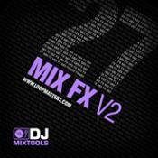 DJ Mixtools 27 – Mix FX Vol 2 Professional Samples Download