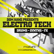 Dom Kane Presents Electro Tech Samples Download and Reviews