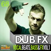 Professional Audio Loops – Dub FX – Vocal Beats, Bass And FX Vol. 1
