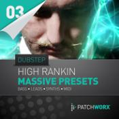 High Rankin – Dubstep – NI Massive Presets