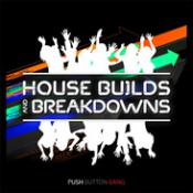 House Builds and Breakdowns Sound Samples