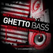Best Loops and Samples – Nick Thayer Presents – Ghetto Bass