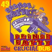 Prince Fatty Crucial Dub Samples Download and Reviews