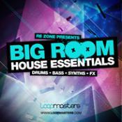 Re-Zone Presents Big Room House Essentials Audio Files